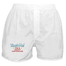 Trust me Credit Controller Boxer Shorts