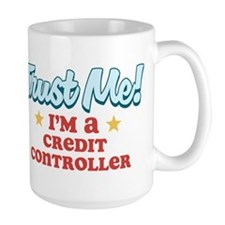 Trust me Credit Controller Mug