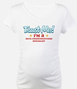 Trust me Data communications Shirt