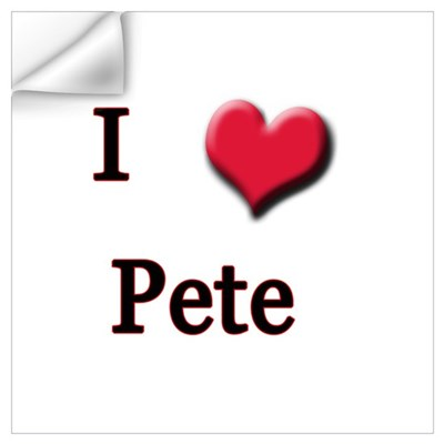 I Love (Heart) Pete Wall Decal