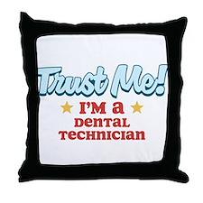 Trust me Dental technician Throw Pillow