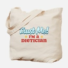 Trust me Dietician Tote Bag