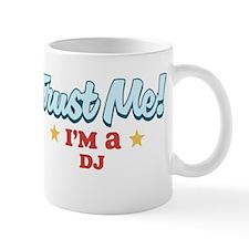 Trust me DJ Mug