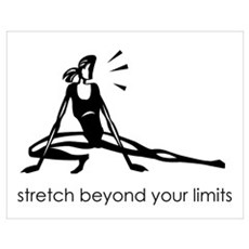 stretch beyond your limits Poster