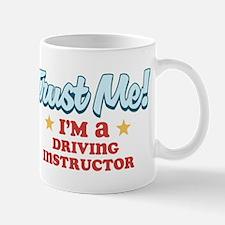 Trust me Driving instructor Mug