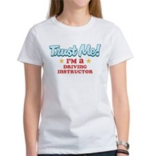 Trust me Driving instructor Tee