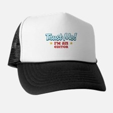 Trust me Editor Trucker Hat