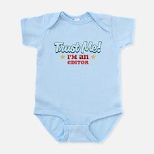 Trust me Editor Infant Bodysuit