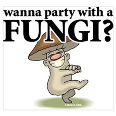 Party with Fungi Poster