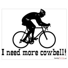 I need more cowbell cycling Poster