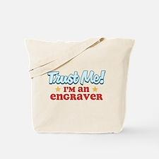 Trust me Engraver Tote Bag