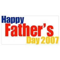 Happy Father's Day 2007 Poster