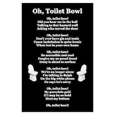 """Oh, Toilet Bowl!"" Poetic Print Poster"