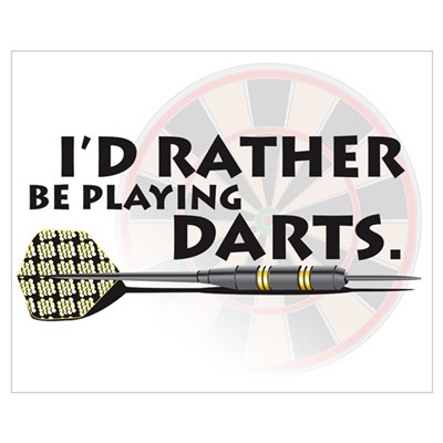 I'd rather be playing darts! Framed Print