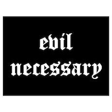 Evil Necessary Poster