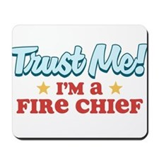 Trust me Fire chief Mousepad