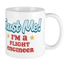 Trust me Flight Engineer Mug