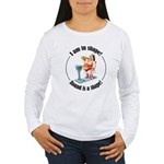 I am in shape! Women's Long Sleeve T-Shirt