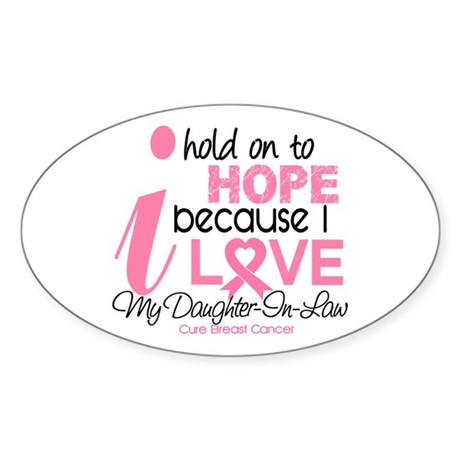 Hope For My Breast Cancer Sticker (Oval 10 pk)