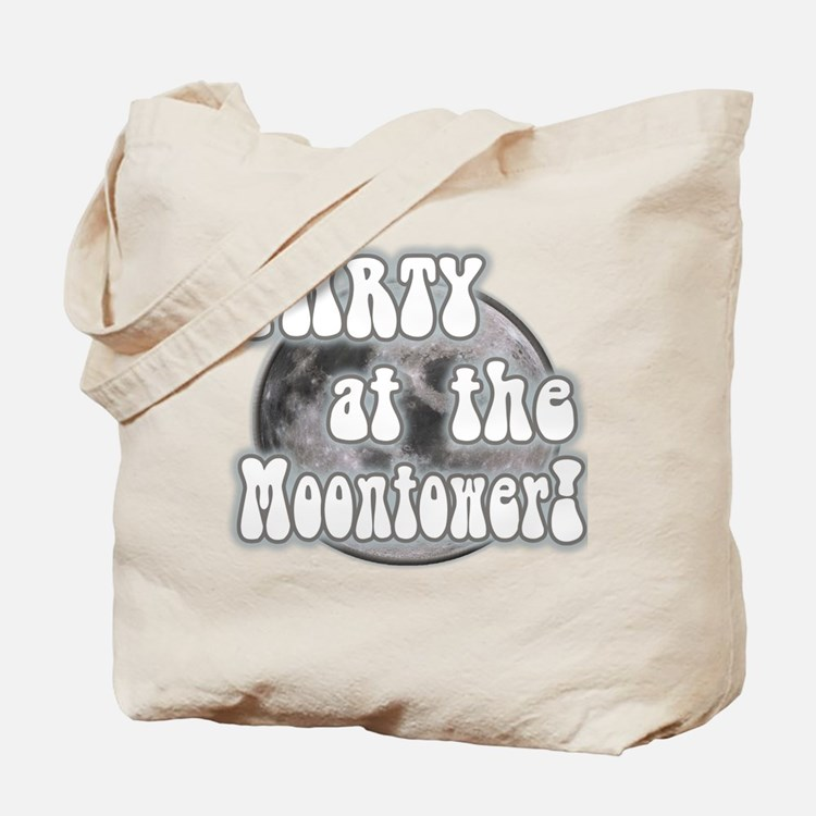 Party At The Moontower Tote Bag