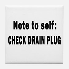 Note to Self... Check Drain P Tile Coaster