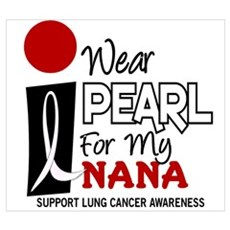 I Wear Pearl For My Nana 9 Poster