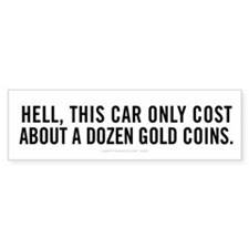 Car In Gold Coin Bumper Sticker