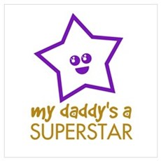 My Daddy's a Superstar Poster