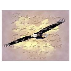 Isaiah 40:31, Wings as Eagles Poster