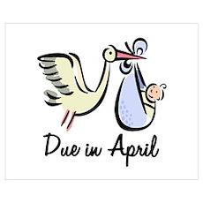 Due In April Stork Poster