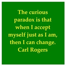 Carl Rogers quote Framed Print