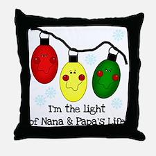 Light of Nana and Papa's Life Throw Pillow