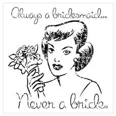 Retro Never A Bride Poster