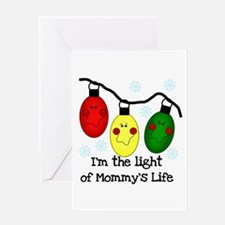 Light of Mommy's Life Greeting Card