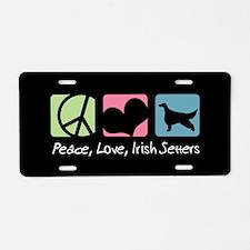 Peace, Love, Irish Setters Aluminum License Plate