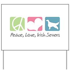 Peace, Love, Irish Setters Yard Sign