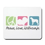 Peace, Love, Wolfhounds Mousepad