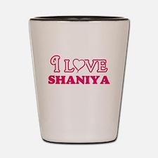 I Love Shaniya Shot Glass