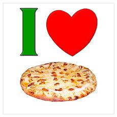 I Love Pizza Poster