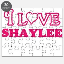 I Love Shaylee Puzzle