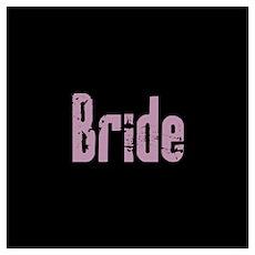 Pink Rock It- Bride Poster