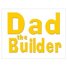 Dad the Builder Poster
