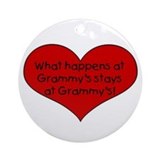What happens at grammy's stay Ornament (Round)