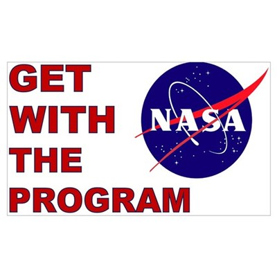 NASA: Get With The Program Framed Print