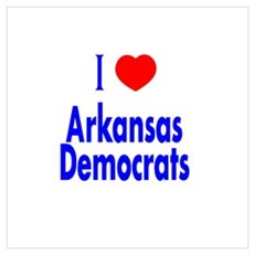 I Love Arkansas Democrats Poster