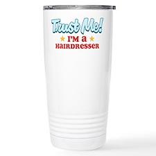 Trust Me Hairdresser Stainless Steel Travel Mug