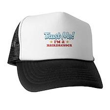 Trust Me Hairdresser Trucker Hat