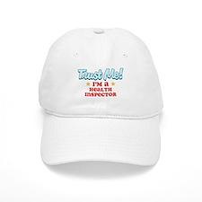 Trust Me Health inspector Baseball Cap