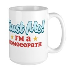 Trust Me Homoeopath Mug
