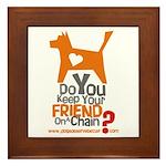 Keep Your Friend on a Chain? Framed Tile